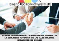 temario oposicion AUXILIAR ADMINISTRATIVO. ADMINISTRACION GENERAL DE LA COMUNIDAD AUTONOMA DE LAS ILLES BALEARS. SIMULACROS DE EXAMEN
