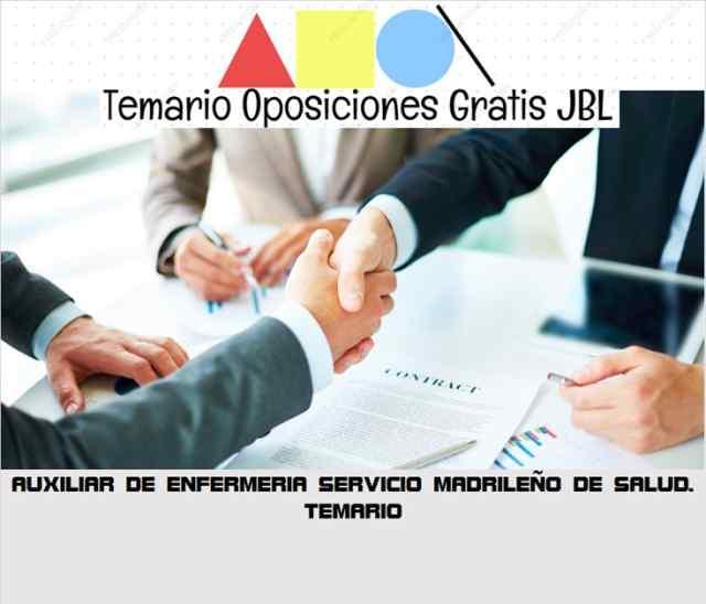 temario oposicion AUXILIAR DE ENFERMERIA SERVICIO MADRILEÑO DE SALUD. TEMARIO