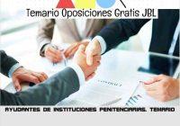 temario oposicion AYUDANTES DE INSTITUCIONES PENITENCIARIAS. TEMARIO