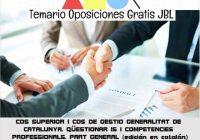 temario oposicion COS SUPERIOR I COS DE GESTIO GENERALITAT DE CATALUNYA: QÜESTIONAR IS I COMPETENCIES PROFESSIONALS: PART GENERAL (edición en catalán)