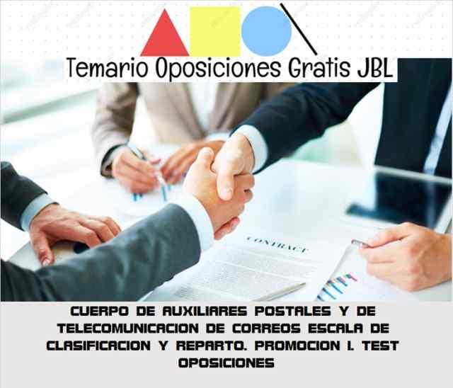 temario oposicion CUERPO DE AUXILIARES POSTALES Y DE TELECOMUNICACION DE CORREOS ESCALA DE CLASIFICACION Y REPARTO. PROMOCION I. TEST OPOSICIONES