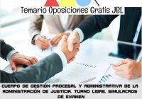 temario oposicion CUERPO DE GESTIÓN PROCESAL Y ADMINISTRATIVA DE LA ADMINISTRACIÓN DE JUSTICIA. TURNO LIBRE. SIMULACROS DE EXAMEN
