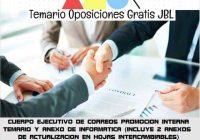 temario oposicion CUERPO EJECUTIVO DE CORREOS PROMOCION INTERNA TEMARIO Y ANEXO DE INFORMATICA (INCLUYE 2 ANEXOS DE ACTUALIZACION EN HOJAS INTERCAMBIABLES)