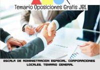 temario oposicion ESCALA DE ADMINISTRACION ESPECIAL. CORPORACIONES LOCALES. TEMARIO GENERAL