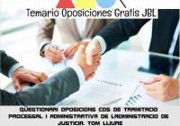 temario oposicion QÜESTIONARI OPOSICIONS COS DE TRAMITACIO PROCESSAL I ADMINISTRATIVA DE LADMINISTRACIO DE JUSTICIA. TOM LLIURE