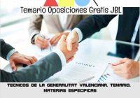 temario oposicion TECNICOS DE LA GENERALITAT VALENCIANA. TEMARIO. MATERIAS ESPECIFICAS